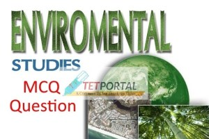 Environment Studies MCQ Question with Answer