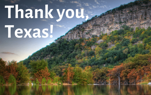 We would like to extend our deepest gratitude to the people of Texas for voting to approve Prop 5. Texas voters overwhelmingly approved Proposition 5 in the Nov. 5, 2019, election. Now 100 percent of the sporting goods sales tax will go to the Texas Parks and Wildlife Department and the Texas Historical Commission. This funding will help secure the future of local parks, state parks and historic sites for generations to come. See what's in store for Texas State Parks.