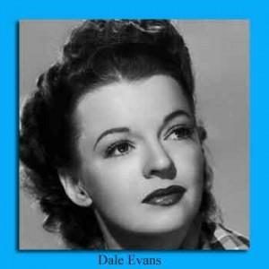 Dale Evans