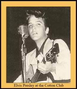 Elvis at the Cotton Club