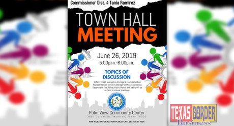 Commissioner Ramirez to Host Dist 4 Town Hall Meeting Texas Border Business