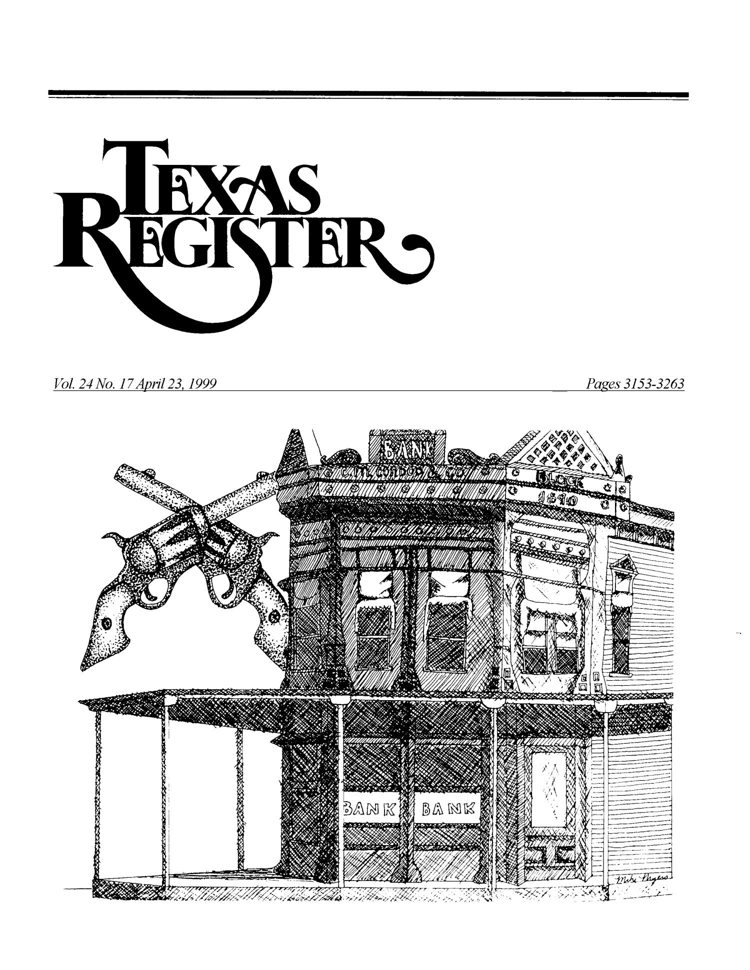 Texas Register, Volume 24, Number 17, Pages 3153-3263