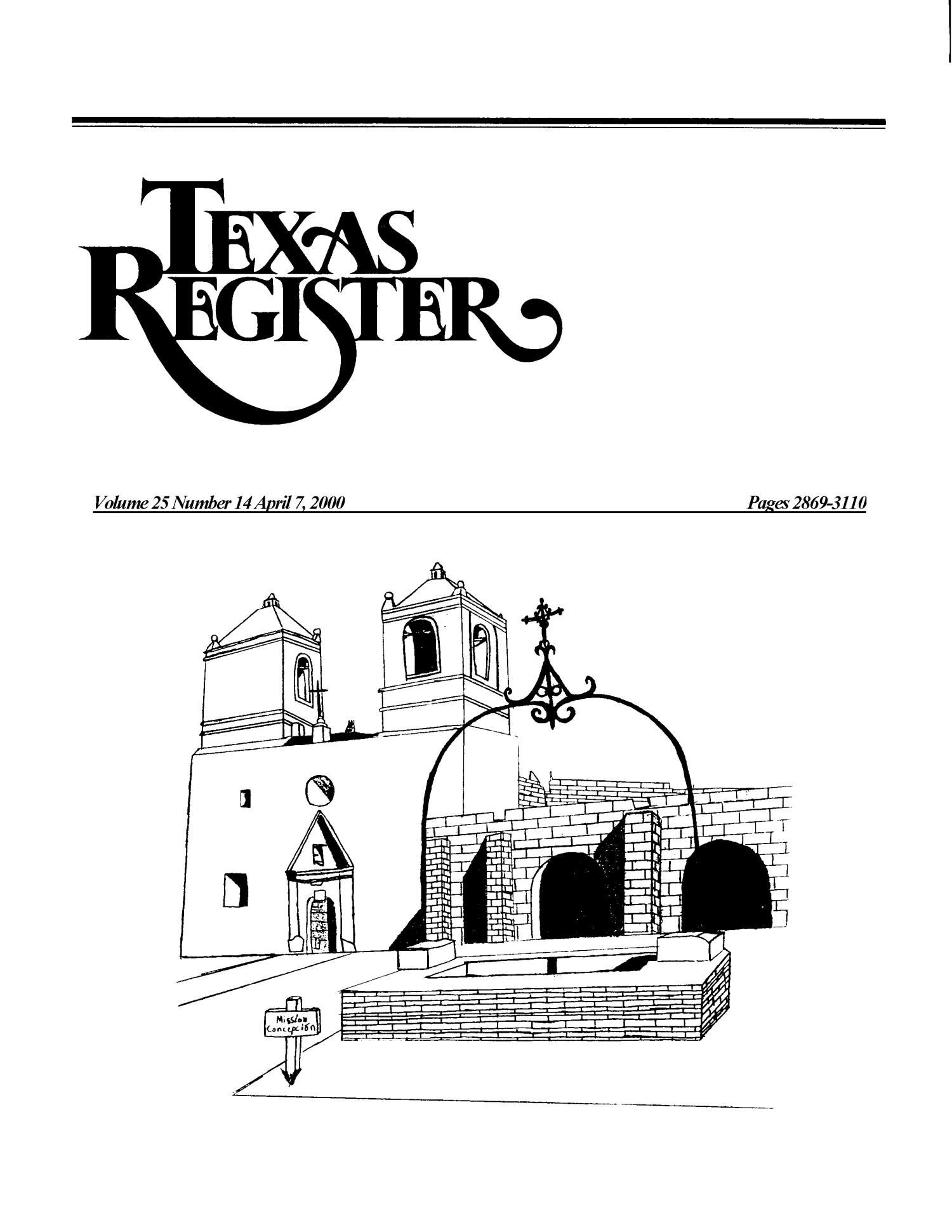 Texas Register, Volume 25, Number 14, Pages 2869-3110