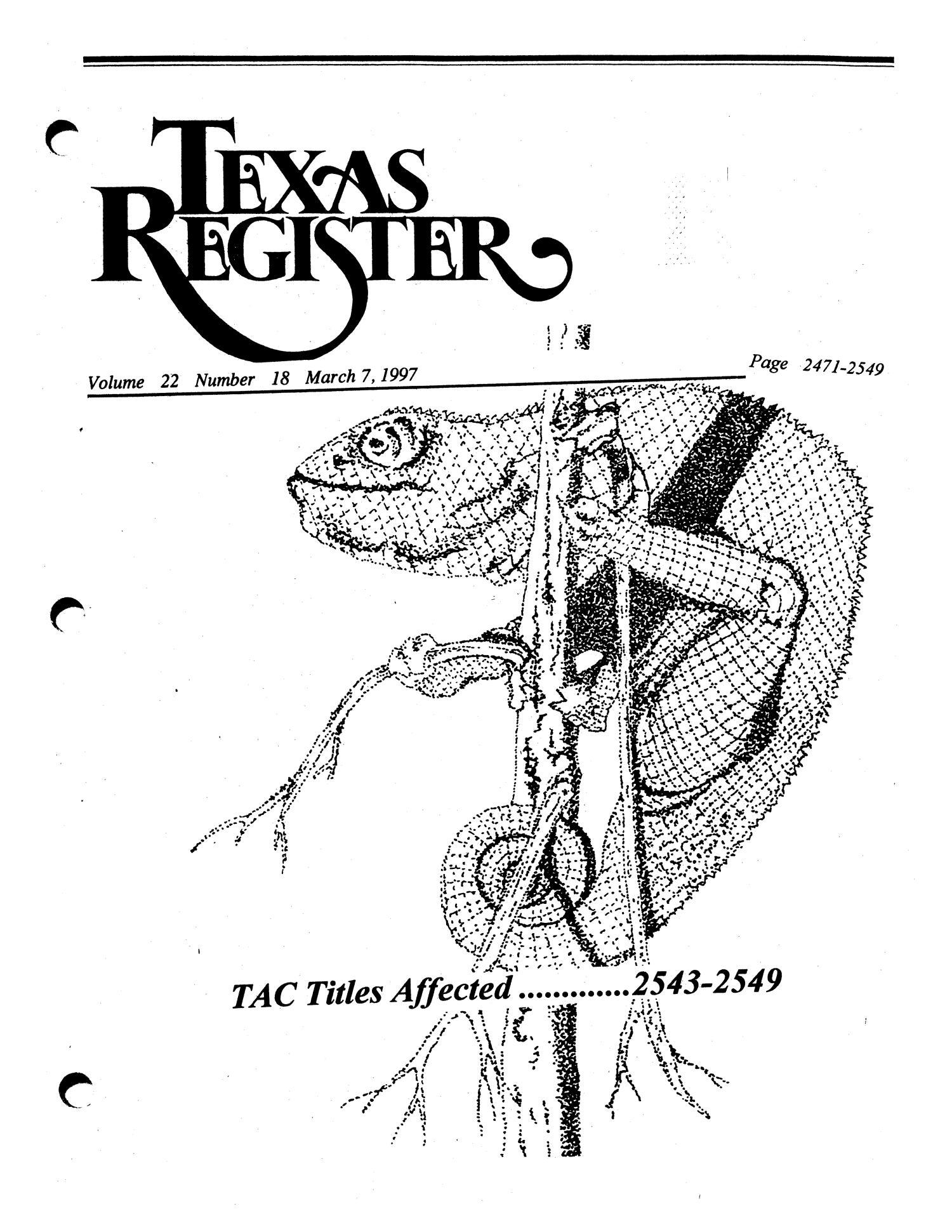 Texas Register, Volume 22, Number 18, Pages 2471-2549