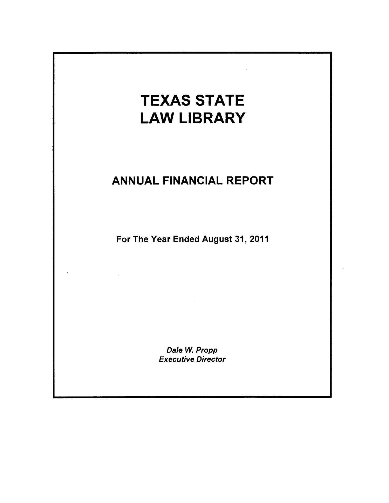 Texas State Law Library Annual Financial Report 2011