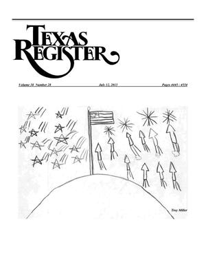 Texas Register, Volume 38, Number 28, Pages 4445-4554