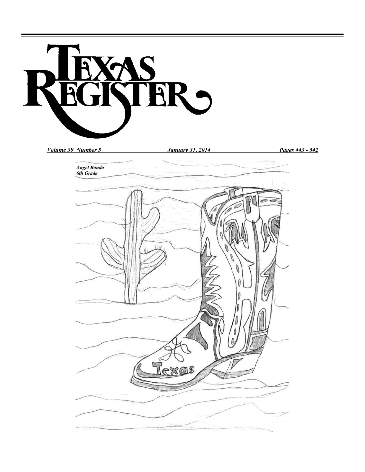 Texas Register, Volume 39, Number 5, Pages 443-542