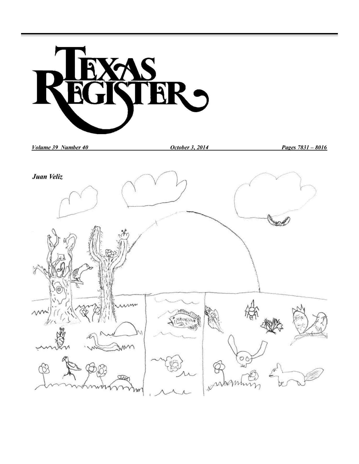 Texas Register, Volume 39, Number 40, Pages 7831-8016