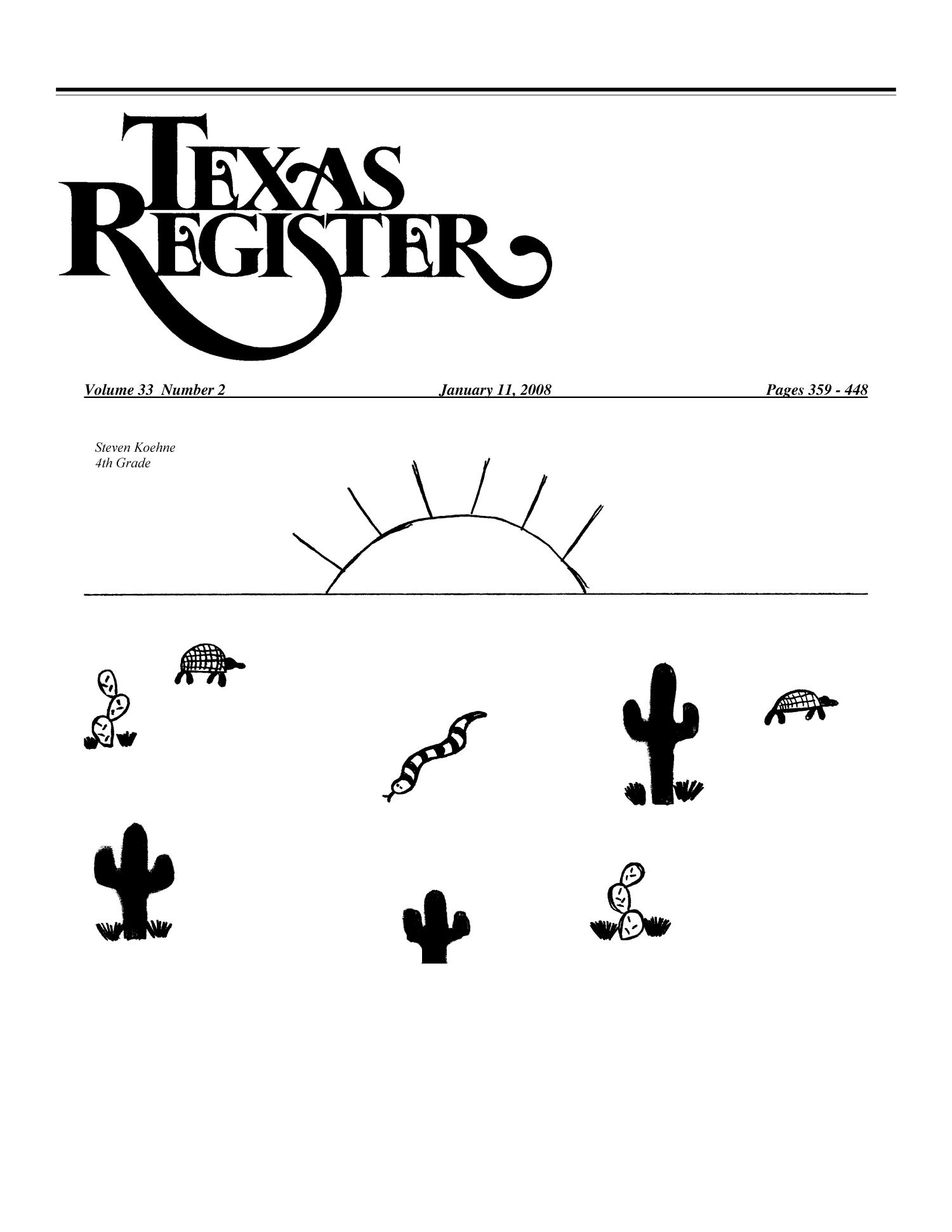 Texas Register, Volume 33, Number 2, Pages 359-448