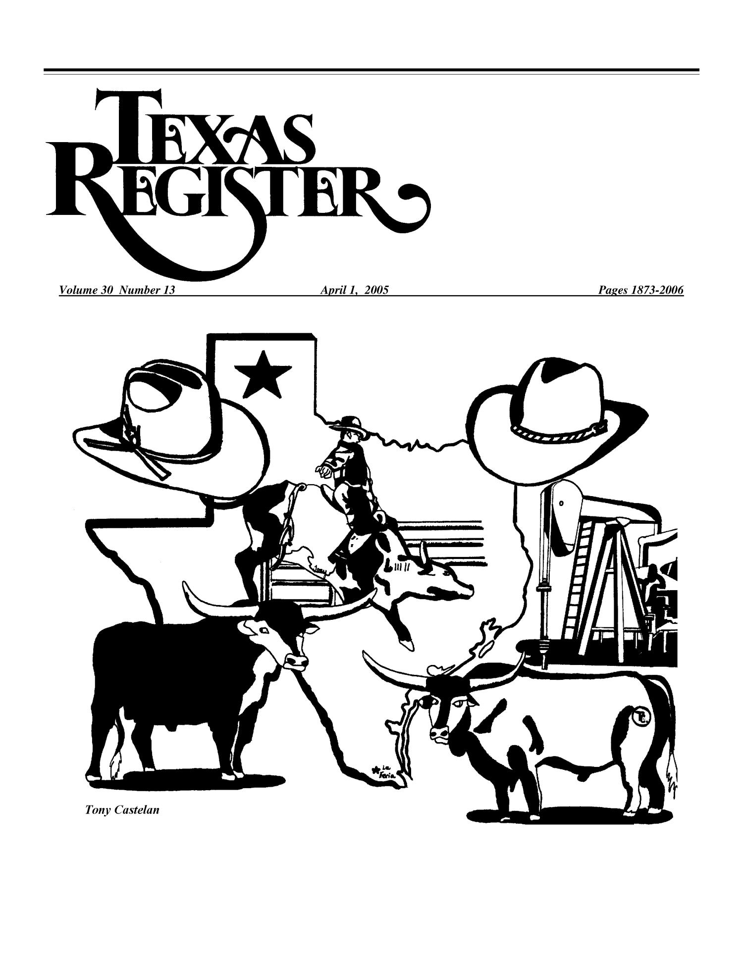 Texas Register, Volume 30, Number 13, Pages 1873-2006