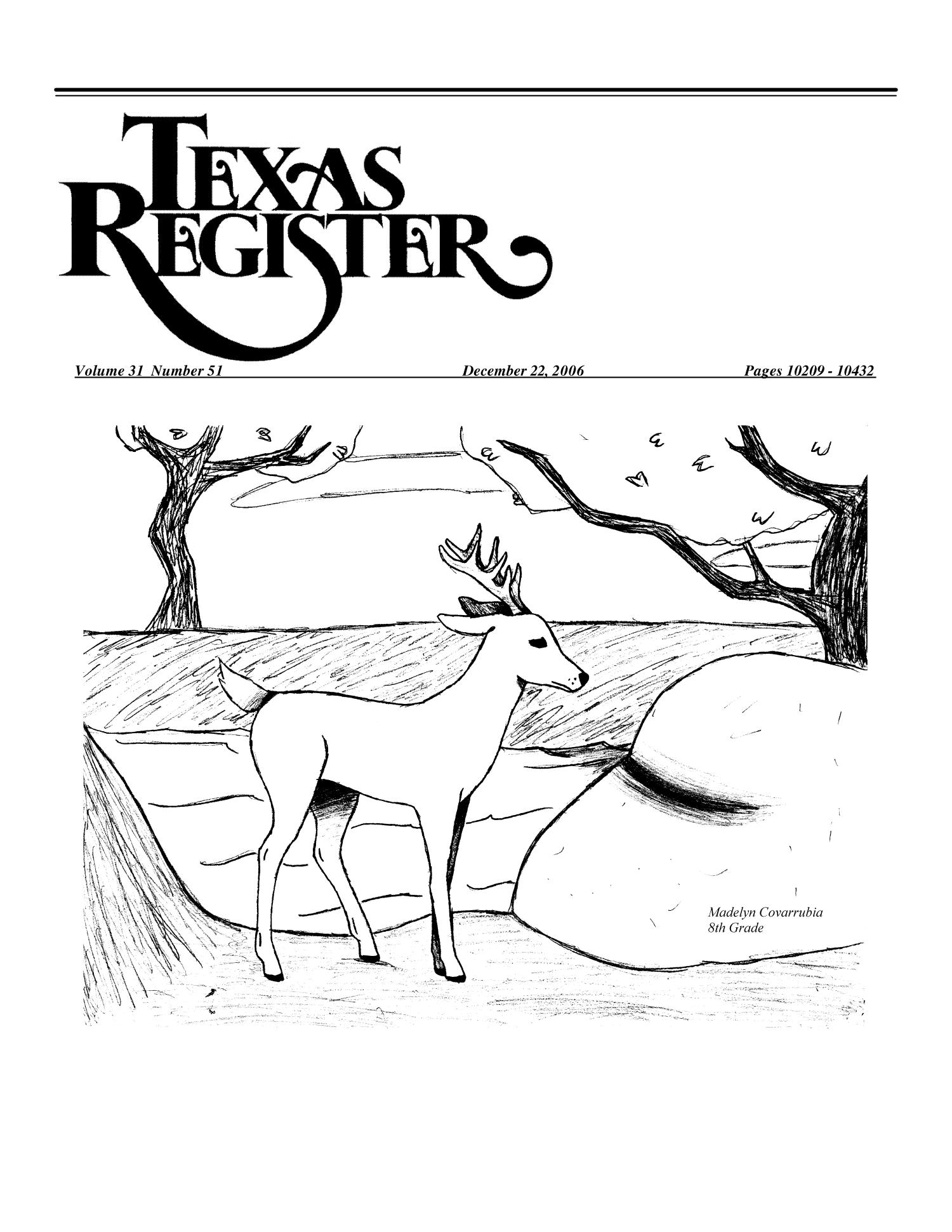 Texas Register, Volume 31, Number 51, Pages 10209-10432