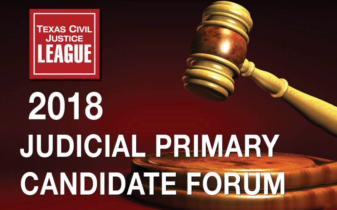 Register Now: TCJL Judicial Primary Candidate Forum 1-30-18