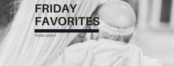 FRIDAY FAVORITES (1)