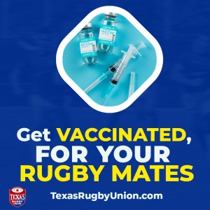 Get vaccinated for your rugby mates & community