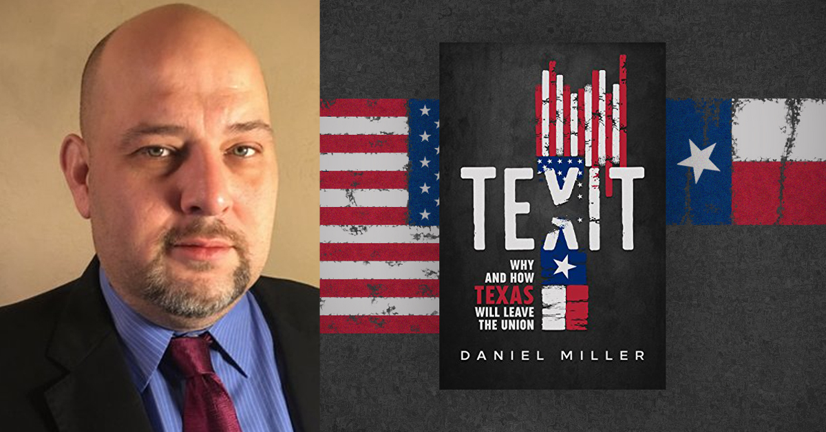 TNM's Daniel Miller on Globalism, Texit, and His New Book