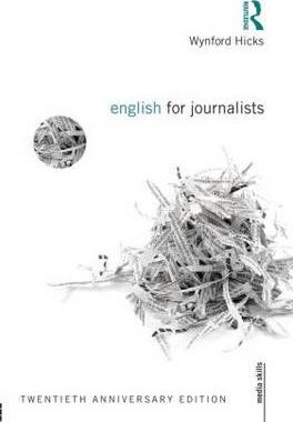 English for Journalists : Twentieth Anniversary Edition