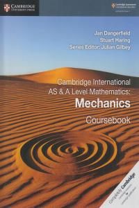 Cambridge International AS & A Level Mathematics Mechanics ...