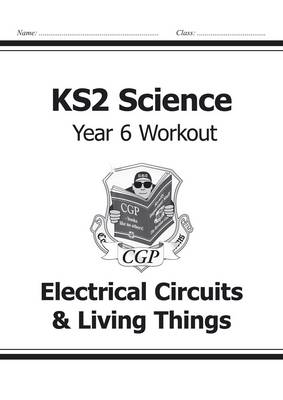 KS2 Science Electrical Circuits & Living Things Year 6