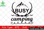 Adventure Quote Design,busy Camping