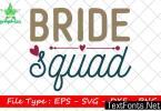 Wedding Quote Design, Bride Squad