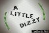 A Little Dizzy Font