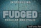Fudged Font