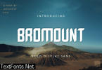 Bromount Font