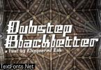Dubstep Blackletter Font