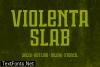 Violenta Slab Family Font