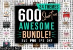 Awesome Quotes SVG Bundle