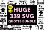 Huge SVG Quotes Bundle