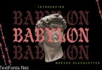 Babylon | Modern Blackletter
