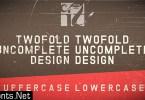 Twofold Uncomplete Design Font