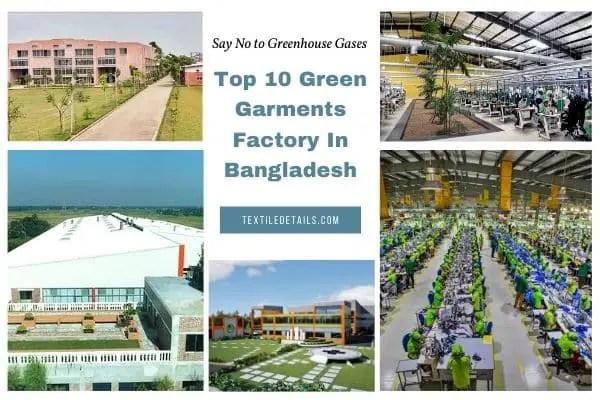 Top 10 Green Garments Factory In Bangladesh