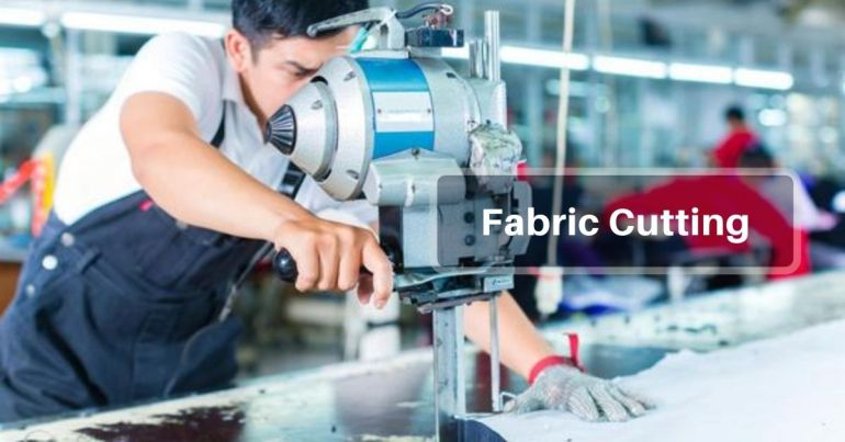 Fabric Cutting in Apparel Production