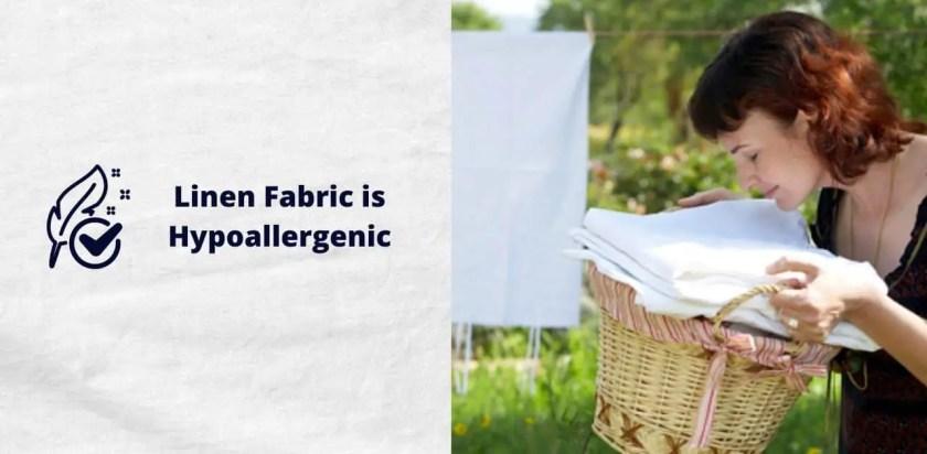 Linen Fabric is Hypoallergenic