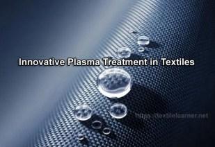 Plasma Treatment in Textiles