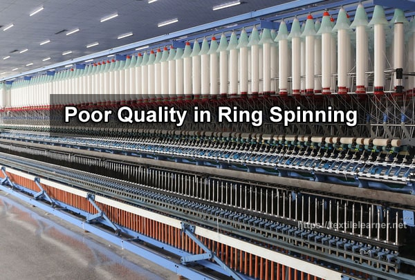 Poor Quality in Ring Spinning