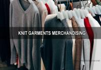 Step by Step Knit Garments Merchandising: A Beginner's Guide