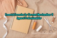 Essential Formulas for Garment Merchandiser and Apparel Professionals