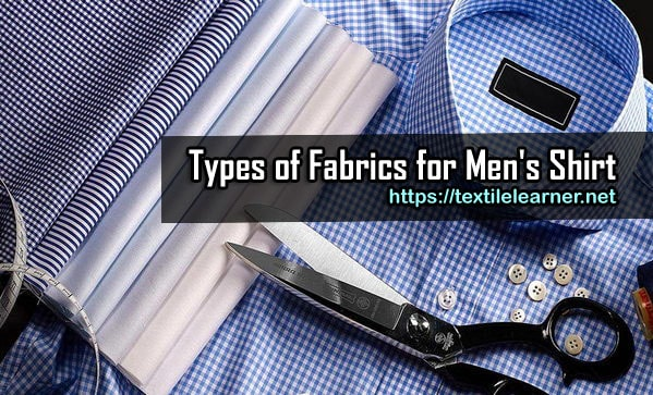 Types of Fabrics for Men's Shirt