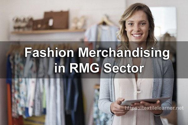 Fashion merchandising in RMG