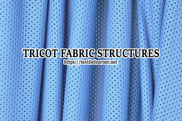 Tricot Fabric Structures