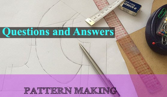 grading and pattern making questions