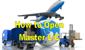 How to open a master L/C