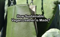 How Sustainable Vegan Leather is Made?