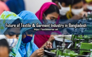 future of textile industry in bangladesh