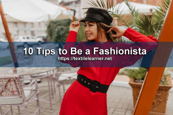 Tips to Be a Fashionista