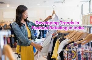 Fashion Retailing in India