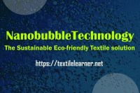 Nanobubble Technology: The Sustainable Eco-Friendly Textile Solutions